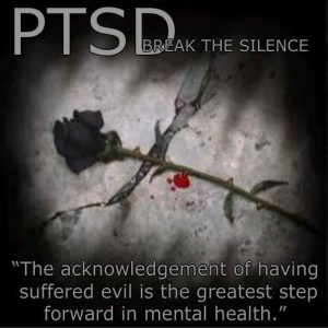 PTSD: Break the Silence