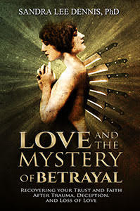 The cover of the book: Love and the Mystery of Betrayal