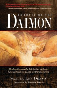 Embrace of the Daimon by Sandra Lee Dennis, PhD.