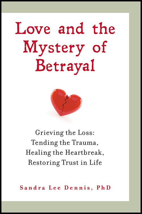 Love and The Mystery of Betrayal by Sandra Lee Dennis